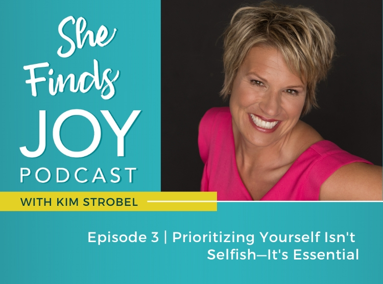 EPISODE 3: Prioritizing Yourself Isn't Selfish—It's Essential