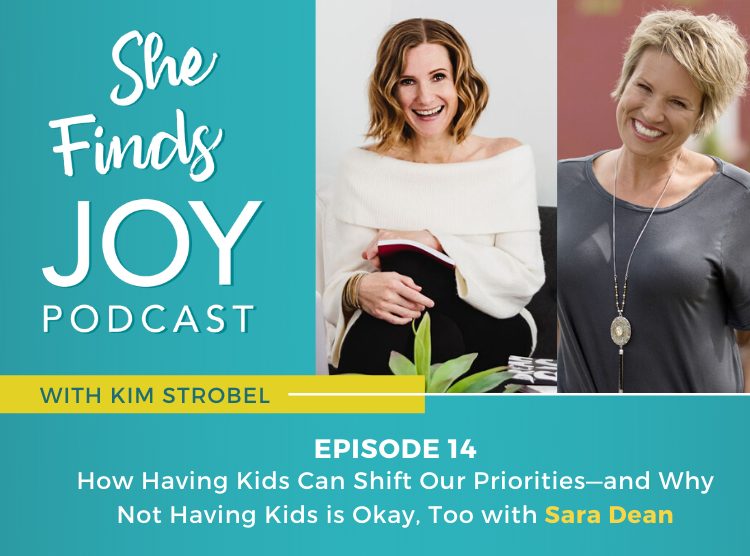 EPISODE 14: How Having Kids Can Shift Our Priorities—and Why Not Having Kids is Okay, Too with Sara Dean