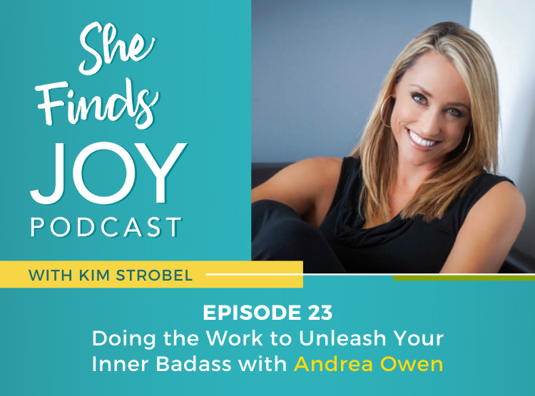 EPISODE 23: Doing the Work to Unleash Your Inner Badass