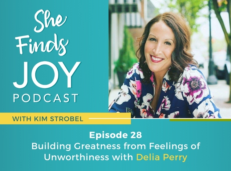 Ep 28 | Building Greatness with Delia Perry