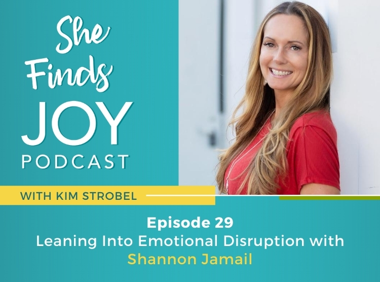 Ep 29 |  Leaning Into Emotional Disruption with Shannon Jamail